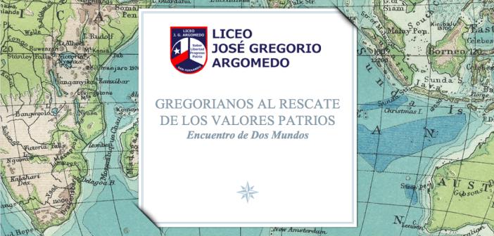 PROGRAMACION GREGORIANOS AL RESCATE DE LOS VALORES PATRIOS Y LATINOAMERICANOS 2018