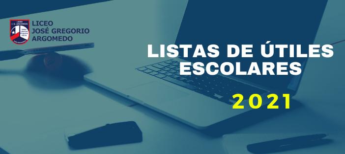 LISTAS DE ÚTILES ESCOLARES 2021
