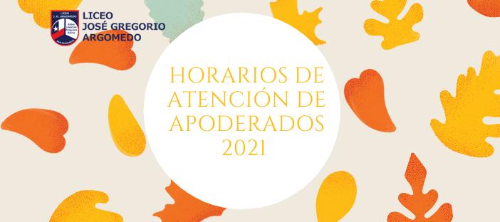 HORARIO DE ATENCIÓN DE APODERADOS 2021